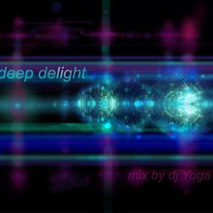 deep delight. by dj Yoga.