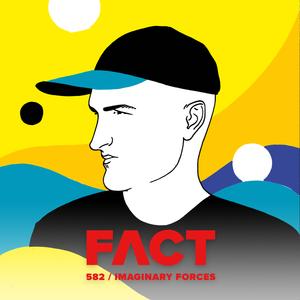 FACT mix 582: Imaginary Forces (Dec '16)
