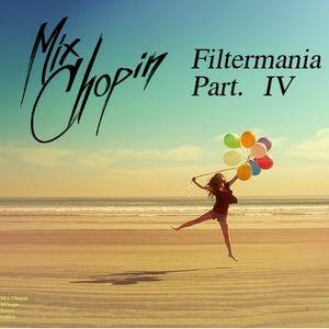 Mix Chopin - Filtermania Part. IV