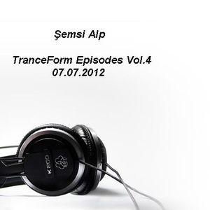 TranceForm Episodes Vol.4 07.07.2012