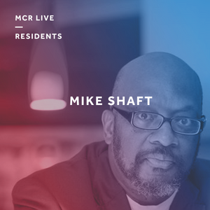 The New Sunset Soul Show with Mike Shaft - Sunday 30th April 2017 - MCR Live Residents
