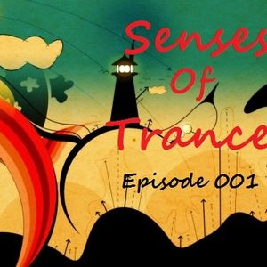 Senses Of  Trance Episode 001