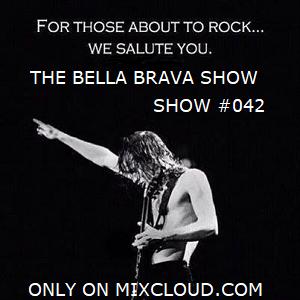 The Bella Brava Show - Show #042 - Ladies Of Rock