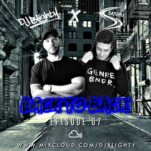 #BackToBack - Episode.07 // @DJBlighty x @SatoruDJCity // R&B, Hip Hop, Afro Bashment & Trap
