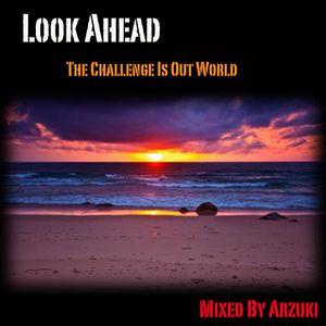 Arzuki - Look Ahead 068 Promo Mix (06.21.2012)