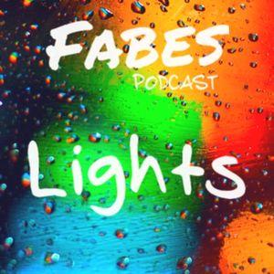 Fabes - Lights #005 Guestmix with Rodrigo Marques