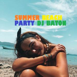 I LOVE DJ BATON - SUMMER BEACH PARTY