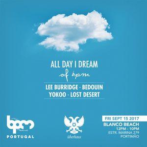 Lee Burridge - live at All Day I Dream (BPM Portugal 2017) - 15-sep-2017
