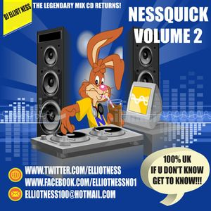 Nessquick Volume 2 100% UK Grime and Rap/Hip Hop