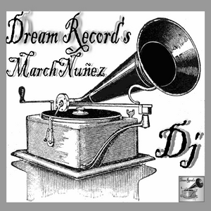 Dj Set Agoust Two MarchNuñez DreamRecord´s