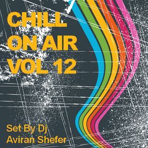 Chill On Air Vol 12