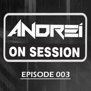 Andrei On Session #003