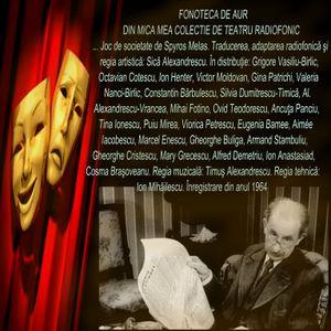Ora de comedie cu Grigore Vasiliu Birlic ... si , alti mari actori ai Romaniei !