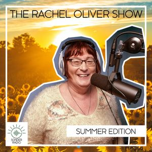 The Rachel Oliver Show - Summer 76' Edition
