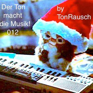 Der Ton Macht Die Musik (The Sound of Music) 012 by TonRausch