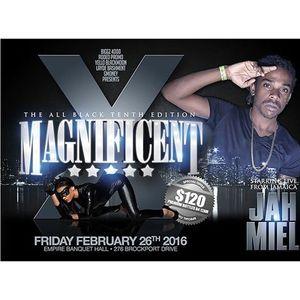 Magnificent X Promo Mix [February 26, 2016]