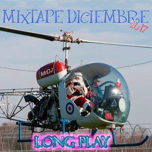 Long Play MIXTAPE Diciembre 17