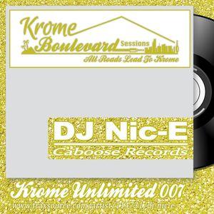 DJ Nic-E - 007 - KROME UNLIMITED SERIES