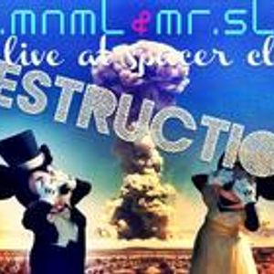 Dr.mnmL & Mr.Slim-Destruction (Bulgaria Loves Techno live Spacer club)