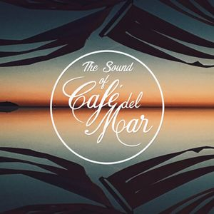 The Sound of Café del Mar - Episode 8 By Toni Simonen
