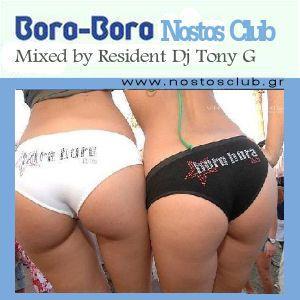 BORA BORA - MIXED BY RESIDENT DJ TONY G