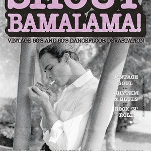 Shout Bamalama! Vol. 9