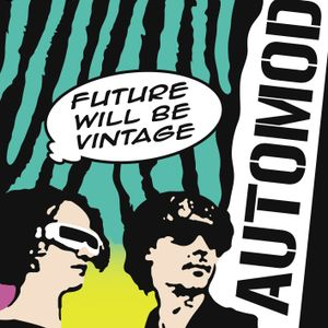 Automod - Future will be vintage mix