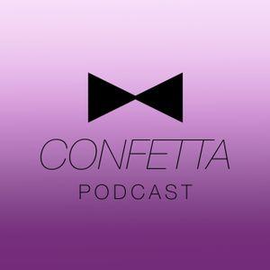 CONFETTA Podcast 1 (20 Feb 2013)