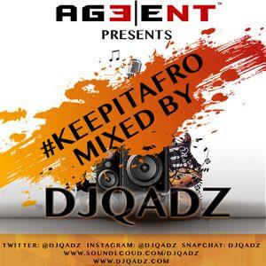 #KeepItAfro Vol 1 Mixed By DjQadz