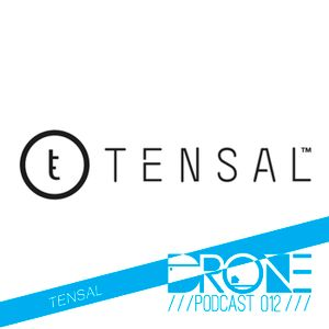 DRONE Podcast 012 - Tensal