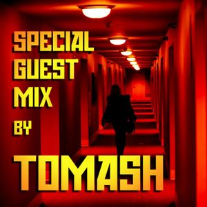 Special Guest Mix by Tomash