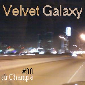 #80 - VELVET GALAXY