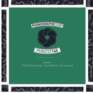 PHNCST145 - Dakini9 (Plan B Recordings, Sound Warrior Recordings)