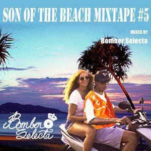 SON OF THE BEACH MIXTAPE 5