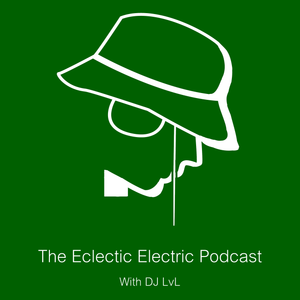 The Eclectic Electric Podcast 025