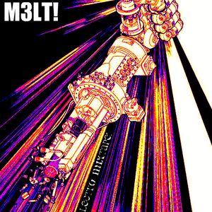 M3LT! Brutalectro Mixtape