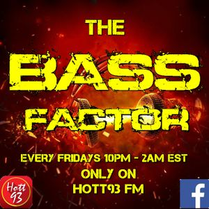 Shane Luvglo Presents The Bass Factor Mixed Live on Hott93 FM (150917)