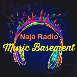 "The ""Music Basement Show"" #67 for Naja Radio"