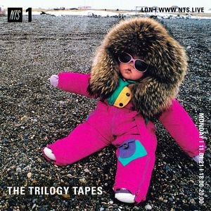 The Trilogy Tapes  - 11th January 2021