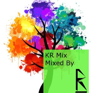 KR Mix - Mixed by KR eps. 1