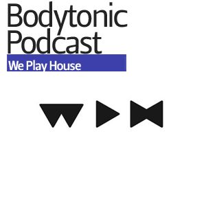 Bodytonic Podcast - Red D (We Play House)
