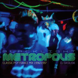 DJ Basilisk - Blacklight Metropolis