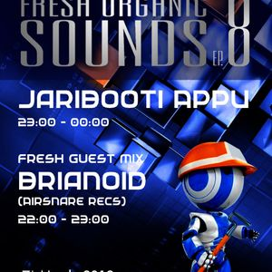 Fresh Organic Sounds Ep 8 hosted by Jaribooti Appu at Tenzi.fm