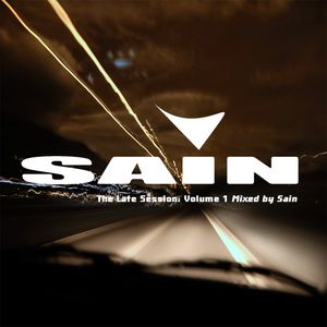 The Late Session: Volume I - Mixed by Sain