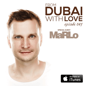 Episode 047: MaRLo Guest Mix