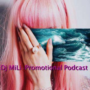 Dj MiLi - Promotional Podcast (2018)