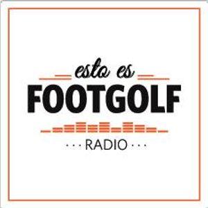 Esto es Footgolf Radio - 12ºprograma