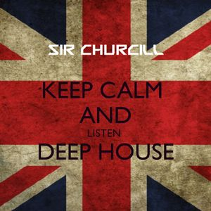 Keep Calm and Listen Deep House