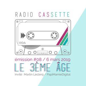 """La Radio Cassette - Émission 08 : """"Le 3ème âge"""""""