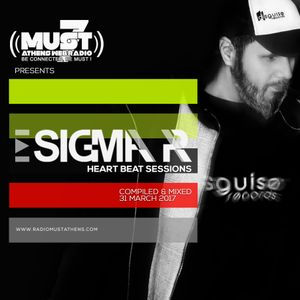 Sigma Pr - Heart Beat Sessions 31 March  2017 @ Radio Must (Athens)
